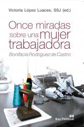 Once miradas sobre una mujer trabajadora. Bonifacia Rodríguez de Castro