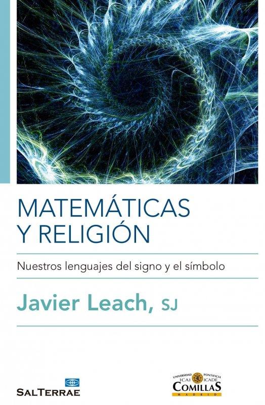 Matemáticas y religión, Nuestros lenguajes del signo y del símbolo