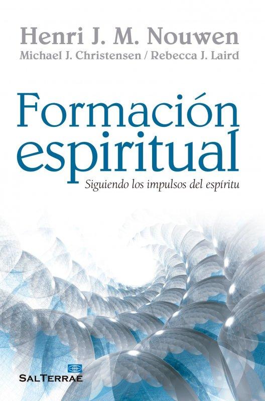 Formación espiritual. Siguiendo los impulsos del Espíritu