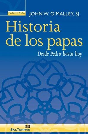 Historia de los papas. Desde Pedro hasta hoy