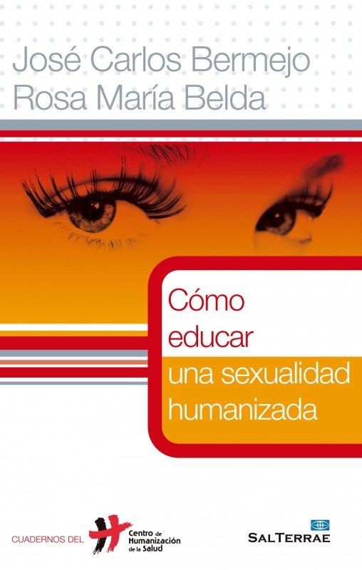 Cómo educar una sexualidad humanizada