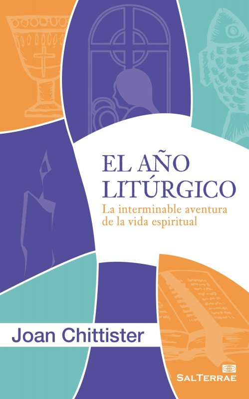 El Año Litúrgico. La interminable aventura de la vida espiritual