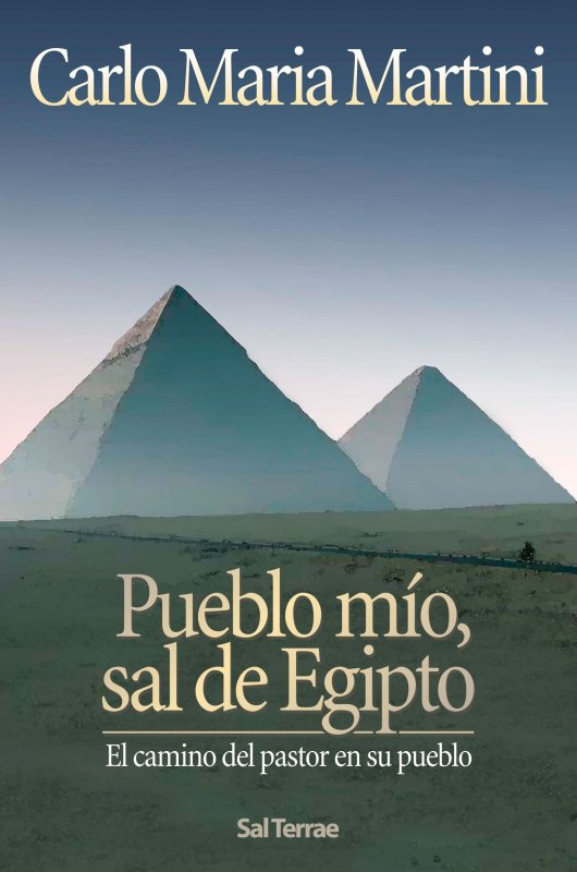 Pueblo mío, sal de Egipto