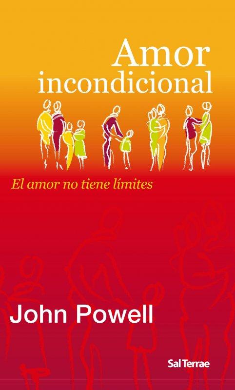 Amor incondicional. El amor no tiene límites
