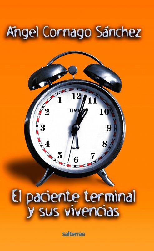El paciente terminal y sus vivencias