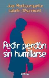 Pedir perdón sin humillarse
