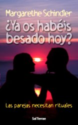 ¿Ya os habéis besado hoy? Las parejas necesitan rituales