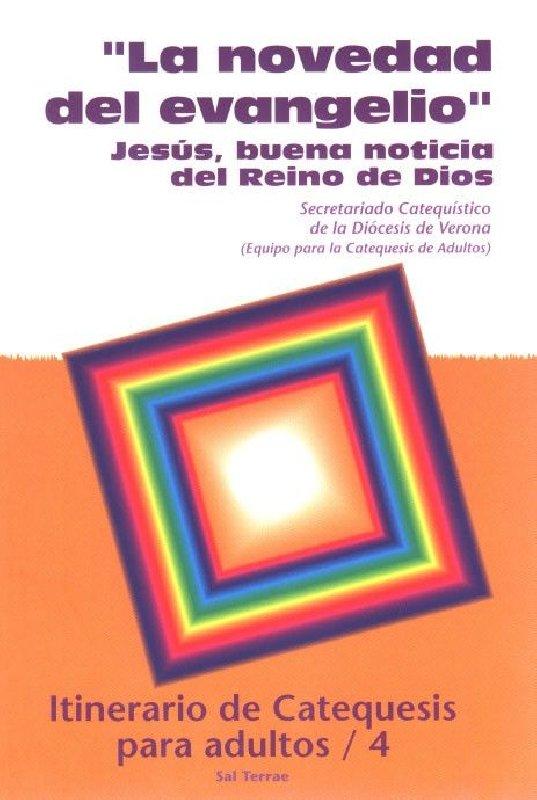 """""""La novedad del Evangelio"""""""