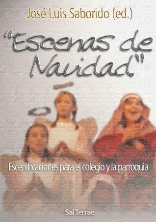 """""""Escenas de Navidad"""".  Escenificaciones para el colegio y la parroquia"""