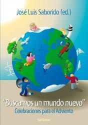 """""""Buscamos un mundo nuevo"""".  Celebraciones para el Adviento"""