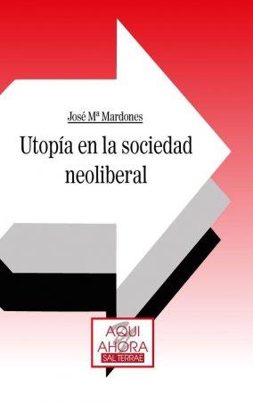 Utopía en la sociedad neoliberal