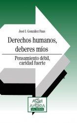 Derechos humanos, deberes míos. Pensamiento débil, caridad fuerte
