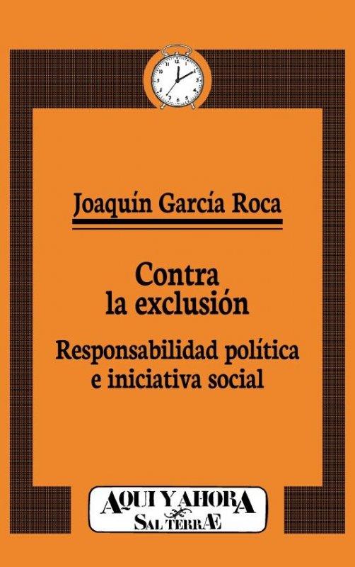Contra la exclusión. Responsabilidad pública e iniciativa social