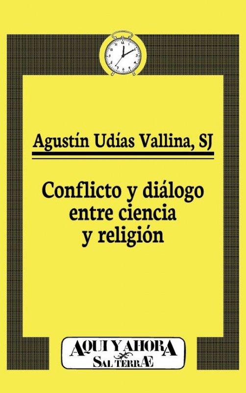 Conflicto y diálogo entre ciencia y religión
