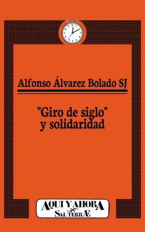 """""""Giro de siglo"""" y solidaridad"""