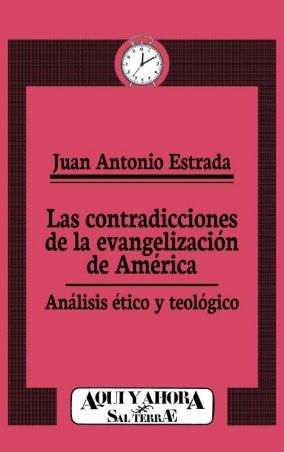 Las contradicciones de la evangelización de América