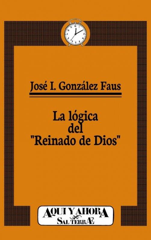 """La lógica del """"Reinado de Dios"""""""