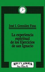La experiencia espiritual de los Ejercicios de san Ignacio