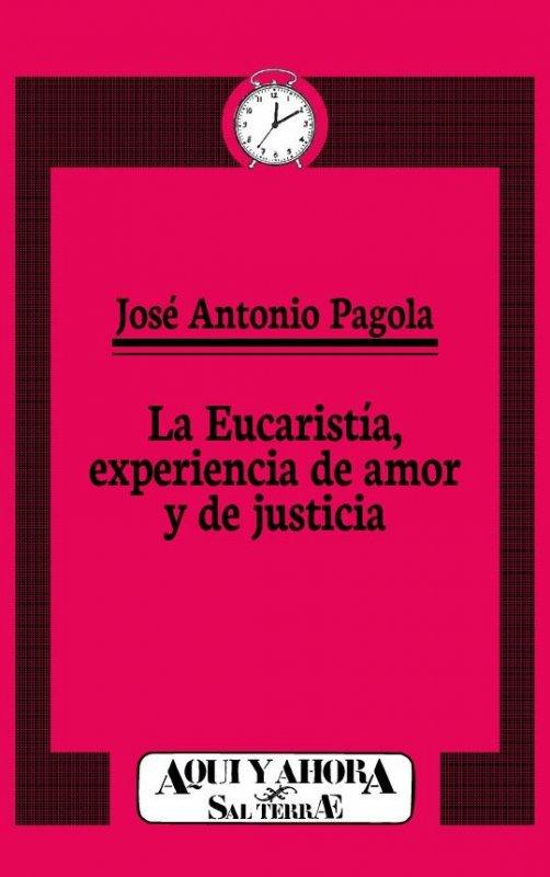 La Eucaristía, experiencia de amor y de justicia
