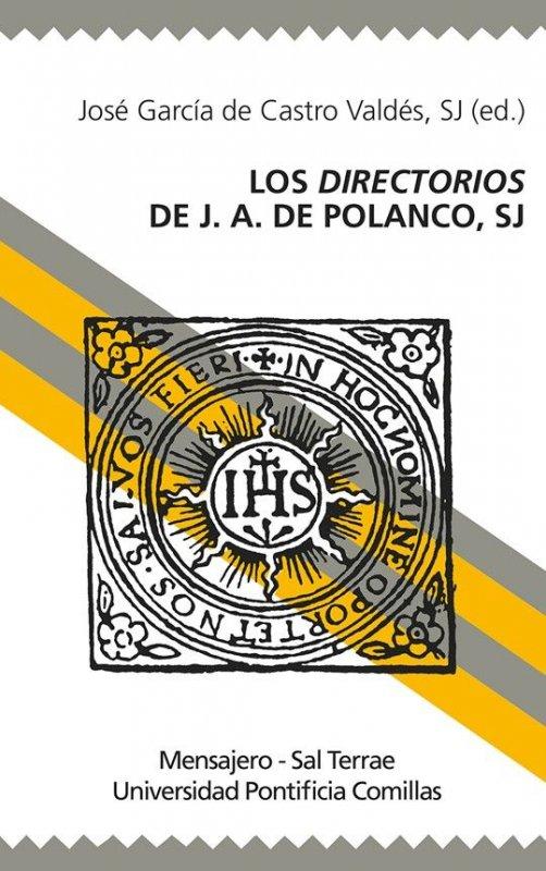 Los Directorios de J. A. de Polanco, SJ