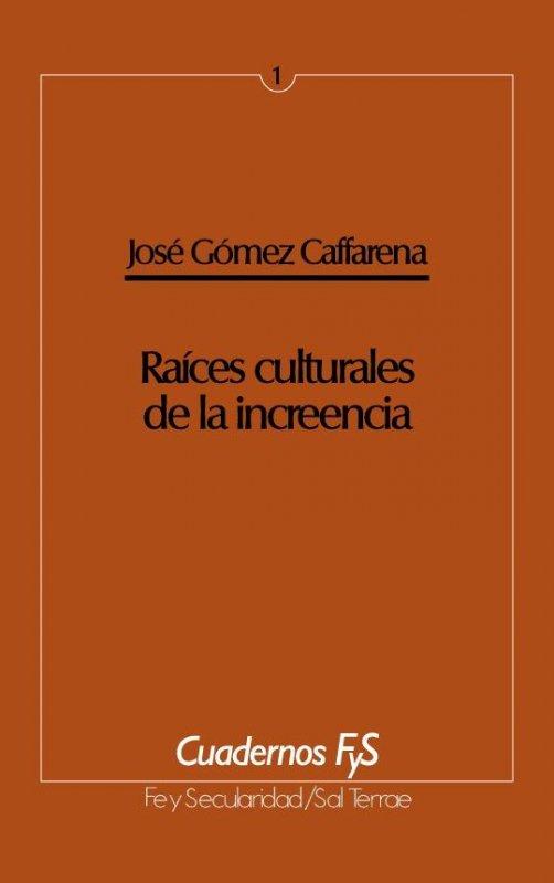 Raíces culturales de la increencia