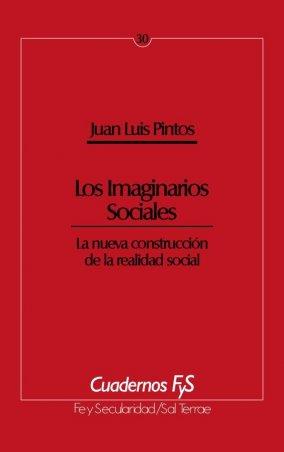 Los Imaginarios Sociales. La nueva construcción de la realidad social