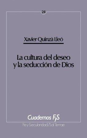 La cultura del deseo y la seducción de Dios