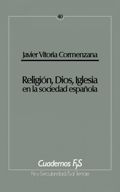 Religión, Dios, Iglesia en la sociedad española