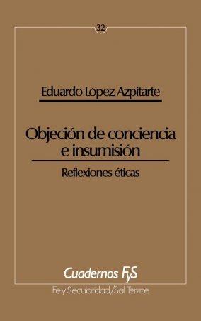 La objeción de conciencia e insumisión