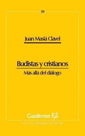 Budistas y cristianos. Más allá del diálogo