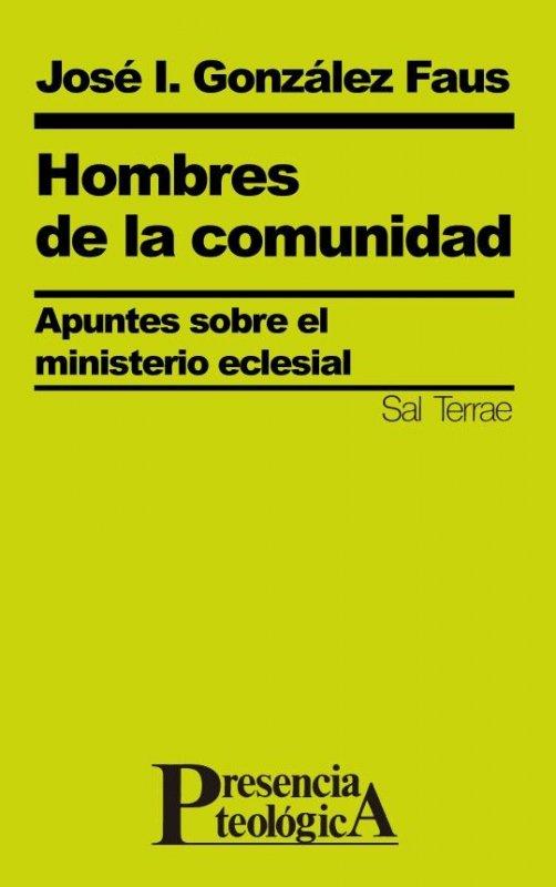 Hombres de la comunidad. Apuntes sobre el ministerio eclesial