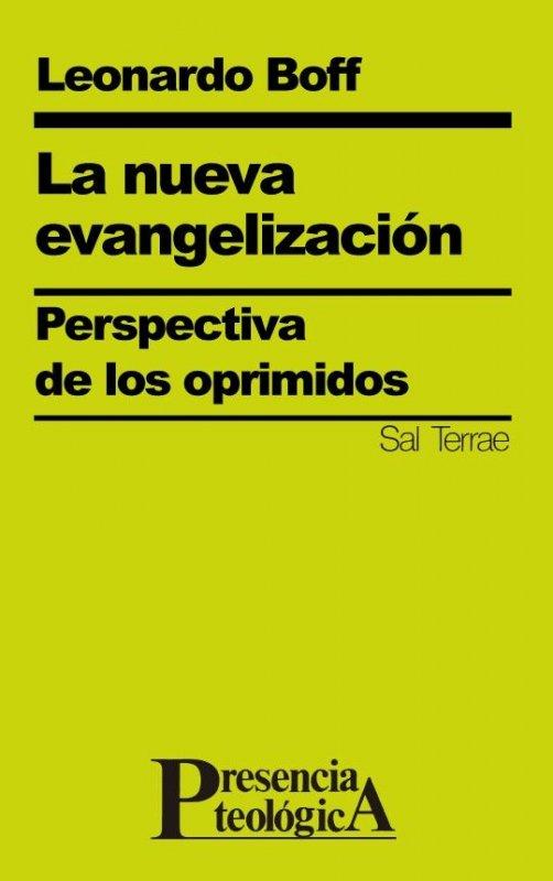 La nueva evangelización. Perspectiva de los oprimidos