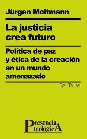 La justicia crea futuro