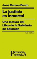 La justicia es inmortal. Una lectura del LIbro de la Sabiduría de Salomón