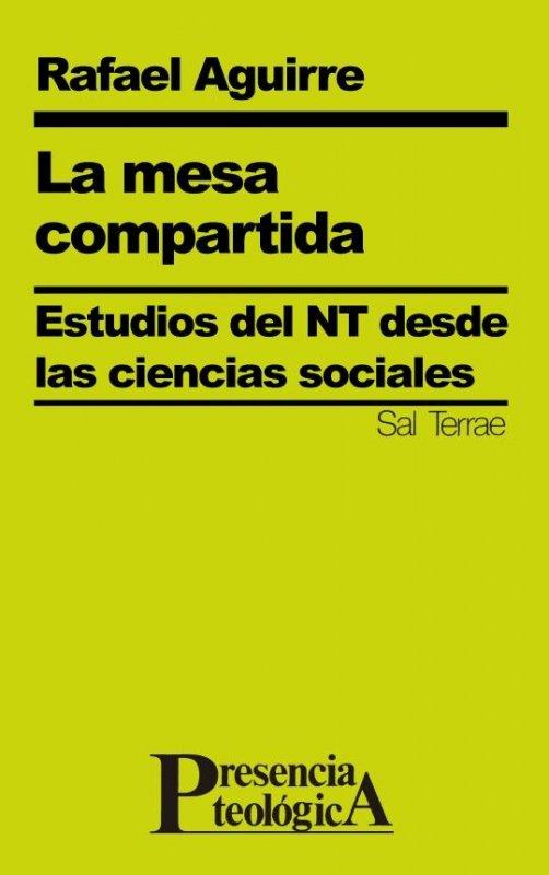La mesa compartida. Estudios del NT desde las ciencias sociales