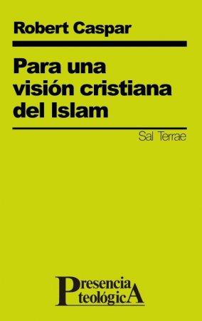 Para una visión cristiana del Islam