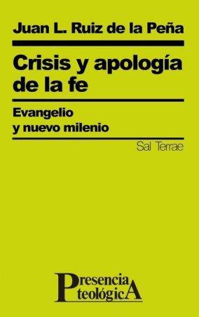 Crisis y apología de la fe. Evangelio y nuevo milenio