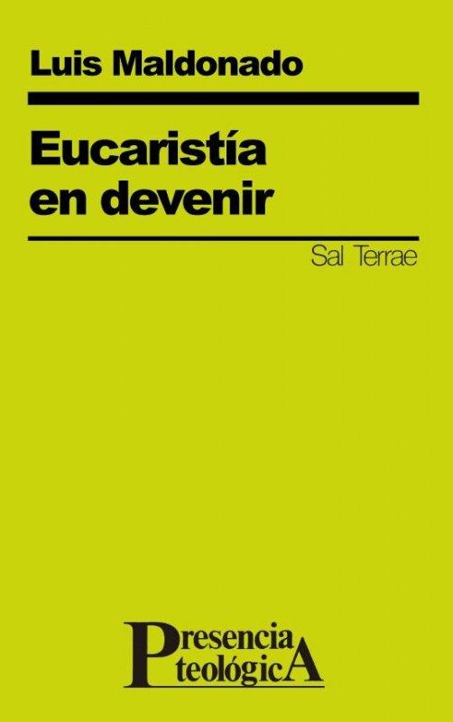 Eucaristía en devenir