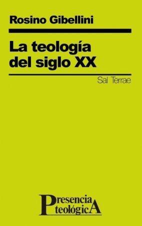 La teología del siglo XX
