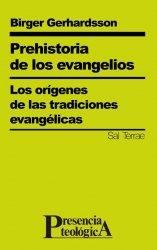 Prehistoria de los evangelios Los orígenes de las tradiciones evangélicas