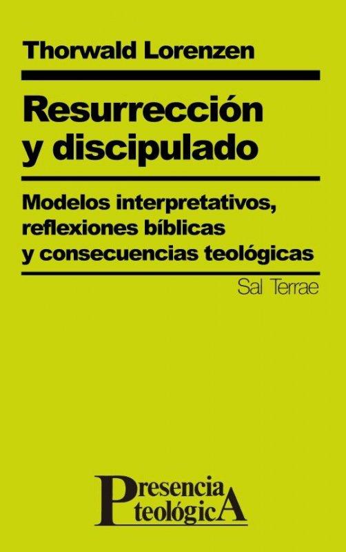 Resurrección y discipulado