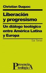 Liberación y progresismo. Un diálogo teológico entre América Latina y Europa