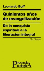 Quinientos años de evangelización. De la conquista espiritual a la liberación integral