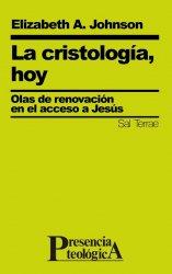 La cristología, hoy. Olas de renovación en el acceso a Jesús