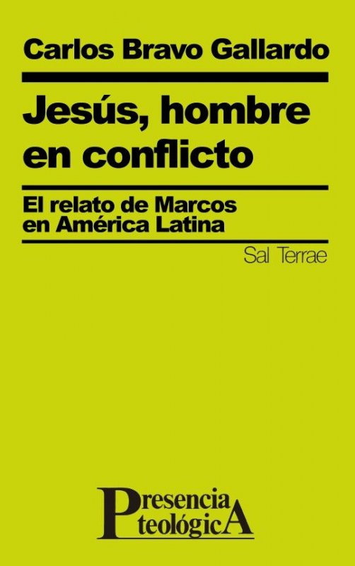 Jesús, hombre en conflicto. El relato de Marcos en América Latina