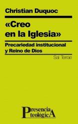 «Creo en la Iglesia» Precariedad institucional y Reino de Dios
