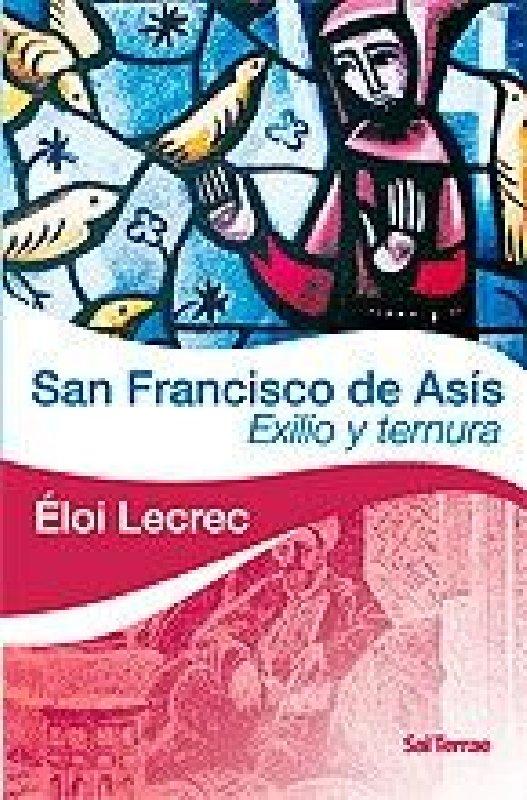 San Francisco de Asís. Exilio y ternura