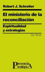 El ministerio de la reconciliación. Espiritualidad y estrategias