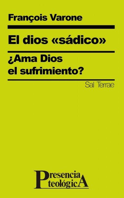 """El dios """"sádico"""". ¿Ama Dios el sufrimiento?"""