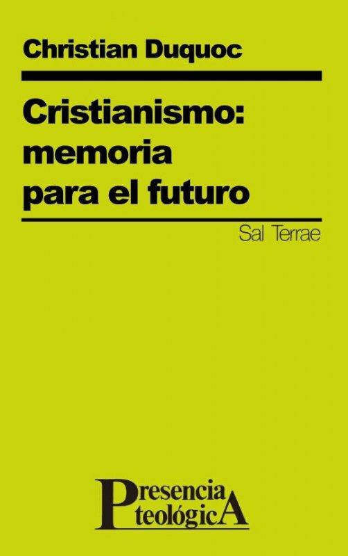 Cristianismo: memoria para el futuro